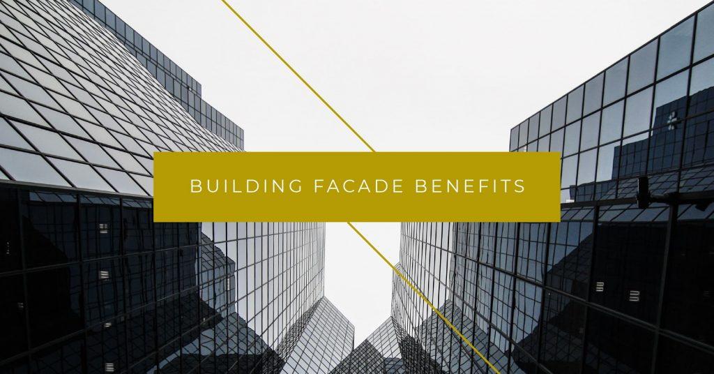 Building Facade Benefits