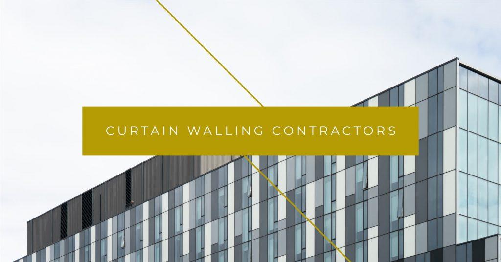 Curtain Walling Contractors